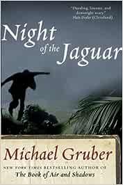 Night of the Jaguar (Jimmy Paz): Amazon.es: Gruber, Michael: Libros en idiomas extranjeros
