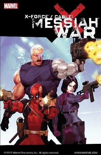Download X-Force/Cable: Messiah War pdf epub