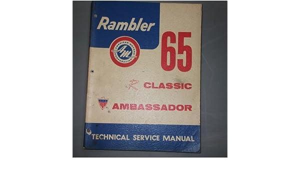 1965 amc rambler classic ambassador service shop manual american rh amazon com 1961 Rambler Classic 1964 Rambler Classic