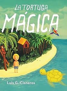 La Tortuga Mágica (Spanish Edition)