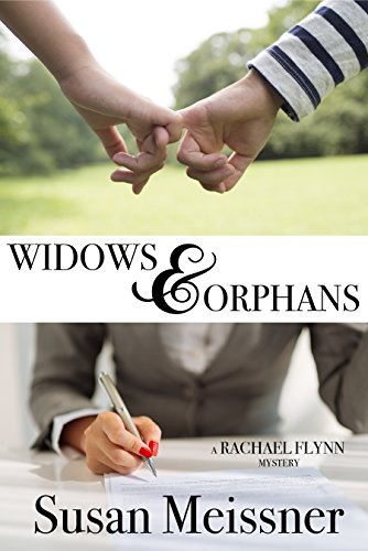 Widows & Orphans (Rachael Flynn Mysteries Book 1) by [Meissner, Susan]