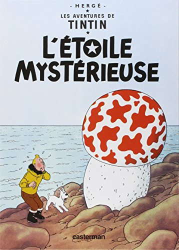 Les Aventures de Tintin L'Etoile mystérieuse (The Shooting Star) Tome 10 (French Edition) by Casterman (Educa Books)