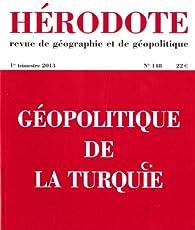 Hérodote, n° 148. Géopolitique de la Turquie par Revue Hérodote