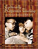 img - for By Jacqueline Jordan Irvine - Culturally Responsive Teaching: Lesson Planning for Elementary and Middle Grades: 1st (first) Edition book / textbook / text book