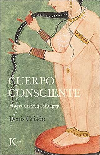 Cuerpo consciente de Denis Criado
