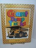 Giant Dump Truck, Jean Eick, 1562397354