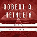 Red Planet Audiobook by Robert A. Heinlein Narrated by Zach Villa