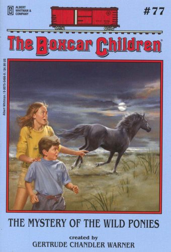 The Mystery of the Wild Ponies (Boxcar Children Mysteries) - Book #77 of the Boxcar Children