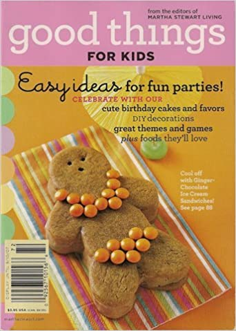 Good Things For Kids Martha Stewart Living Summer 2007 Issue Single Magazine