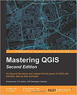 Buy Mastering QGIS - Book Online at Low Prices in India | Mastering