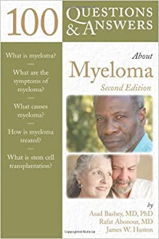 100 Questions & Answers About Myeloma, 2nd edition