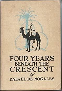 Four Years Beneath the Crescent