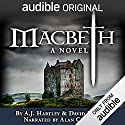 Macbeth: A Novel Hörbuch von A. J. Hartley, David Hewson Gesprochen von: Alan Cumming