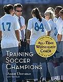 Training Soccer Champions PB, Ansom Dorrance, 1626549206