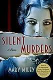 Silent Murders: A Mystery (A Roaring Twenties Mystery Book 2)