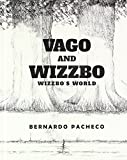 img - for Vago and Wizzbo: Wizzbo's World book / textbook / text book