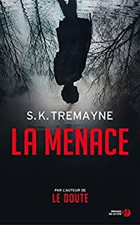 La menace, Tremayne, S.K.