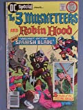 img - for The 3 Musketeers and Robin Hood Comic Book (The Secret of the Spanish Blade, 23) book / textbook / text book