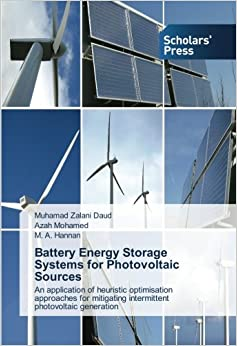 Battery Energy Storage Systems for Photovoltaic Sources: An application of heuristic optimisation approaches for mitigating intermittent photovoltaic generation