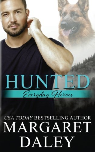 Hunted (Everyday Heroes) (Volume 1)