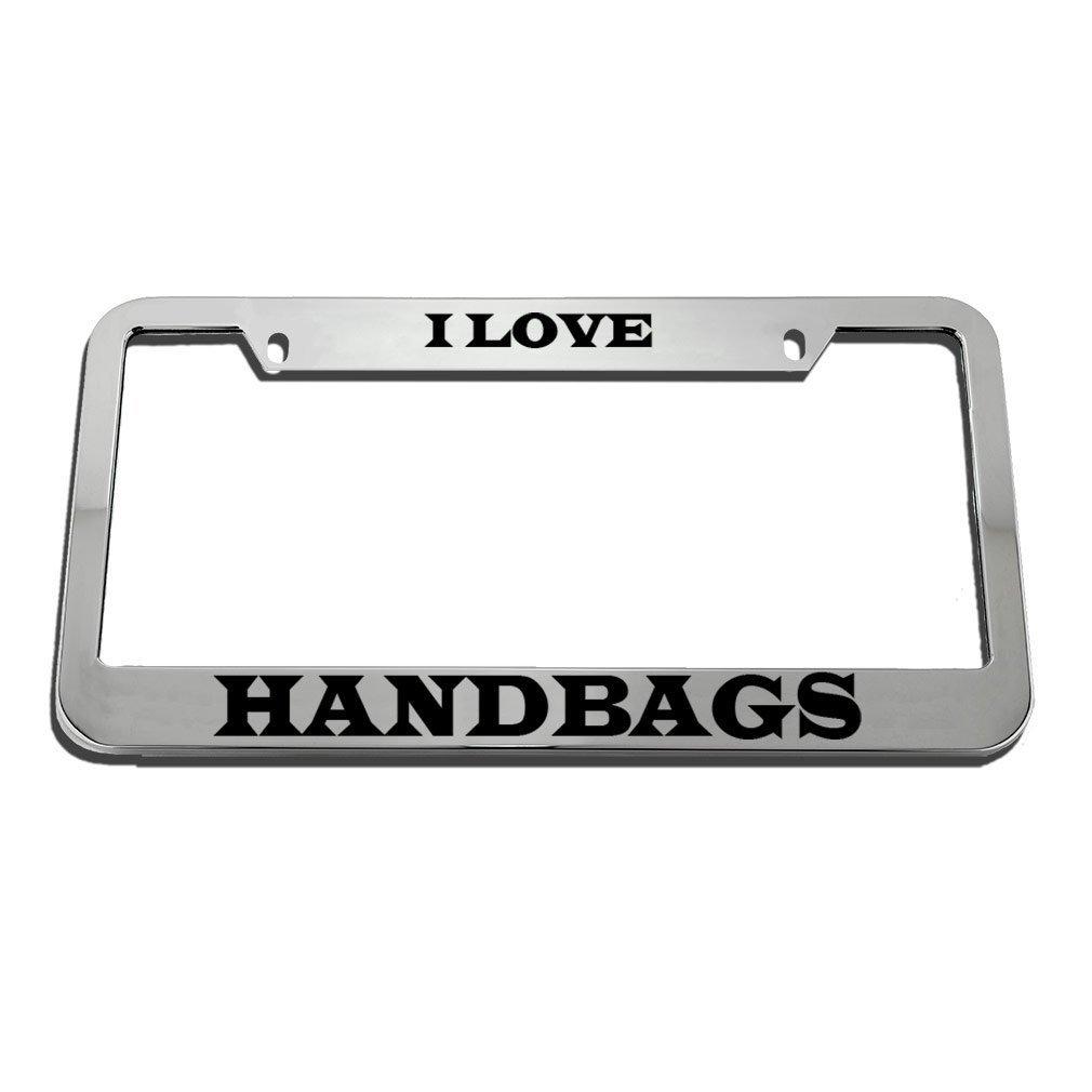 KSLIDS I Love Handbags License Plate Frame Tag Holder