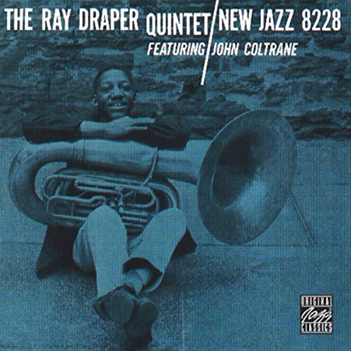 The Ray Draper Quintet Featuri...