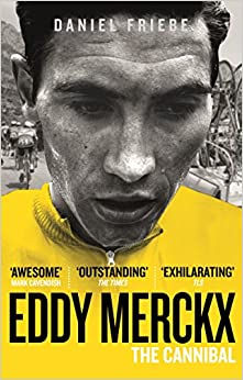 Book's Cover of Eddy Merckx: The Cannibal (Inglés) Tapa blanda – Ilustrado, 1 enero 1900