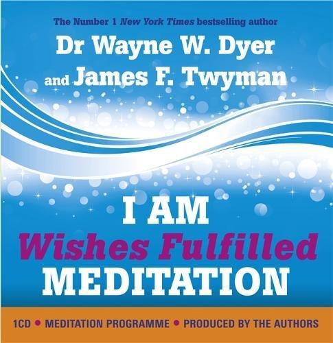 I AM Wishes Fulfilled Meditation pdf