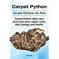 Carpet Python. Carpet Pythons As Pets. Carpet Python daily care, pro's and cons, cages, costs, diet, biology and health.