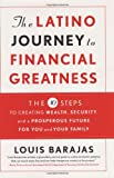The Latino Journey to Financial Greatness, Louis Barajas, 006621422X