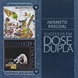 Sucessos em Dose Dupla: Cerebro Magnetico + Live in Montreux by Hermeto Pascoal
