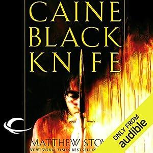 Caine Black Knife Hörbuch