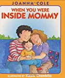 When You Were Inside Mommy, Joanna Cole, 0688170439