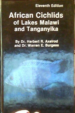 African cichlids of Lakes Malawi and Tanganyika ()