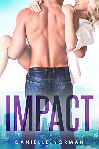 Impact (Iron Orchids Book 3) by [Norman, Danielle]