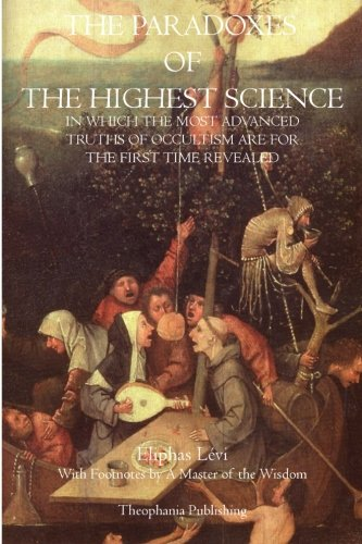Download The Paradoxes of the Highest Science ebook