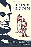 img - for They Knew Lincoln book / textbook / text book