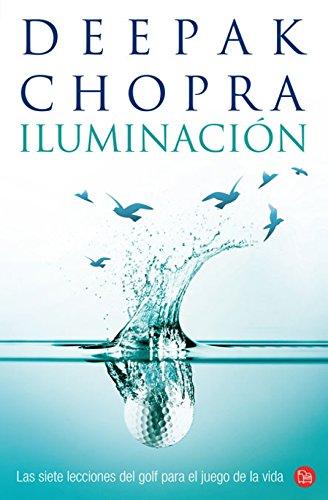 Iluminacion / Golf For Enlightenment (Spanish Edition) (Alternativas (Punto De Lectura))