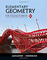Elementary Geometry for College Students, 6th Edition Front Cover