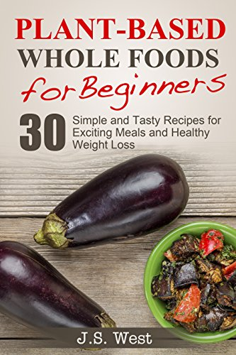 Whole Foods Plant Based Beginners Exciting ebook product image