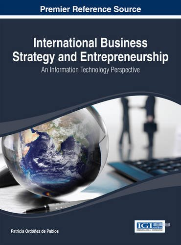 International Business Strategy and Entrepreneurship: An Information Technology Perspective