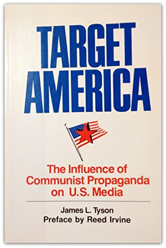 Target America : The Influence of Communist Propaganda on the U.S. - Tysons Store Corner