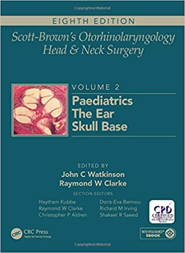 Buy scott browns otorhinolaryngology and head and neck surgery buy scott browns otorhinolaryngology and head and neck surgery volume 2 paediatrics the ear and skull base surgery book online at low prices in india fandeluxe Choice Image