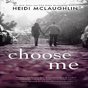 Choose Me Audiobook