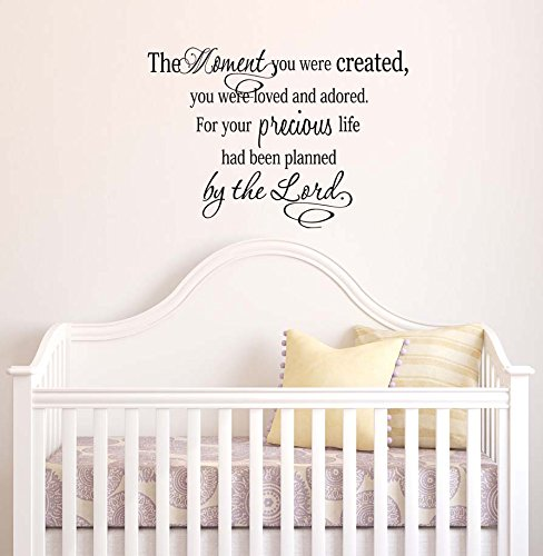 Amazon com wall decal the moment you were created you were loved and adored for your precious life had been planned by the lord cute wall vinyl decor