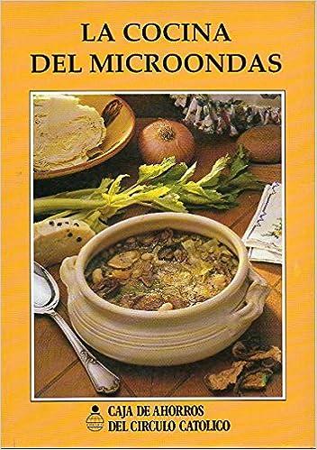 LA COCINA DEL MICROONDAS.: Amazon.es: S.A. Balay: Libros