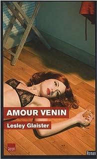 Amour venin par Lesley Glaister