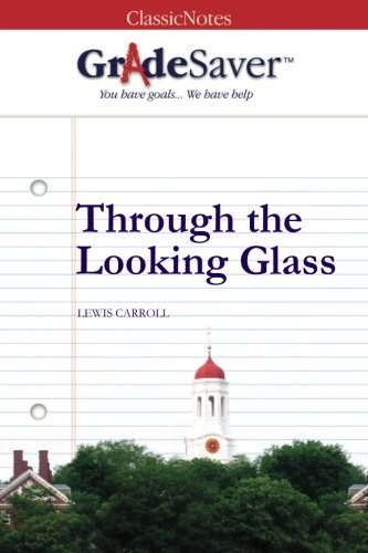 Through The Looking Glass Quotes And Analysis Gradesaver