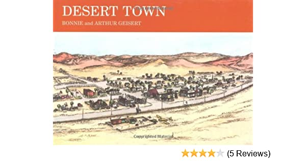 Desert Town Small Town U S A Kindle Edition By Bonnie Geisert