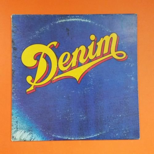 DENIM s/t 1977 Epic PE 34362 LP Vinyl VG+ Cover VG+ Mastered By Capitol Wly
